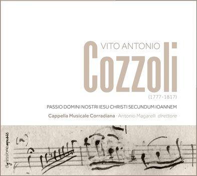Vito Cozzoli e la Cappella Musicale Corradiana - Passio Domini Nostru, Iesu Christi Secundum - Officina Musicale