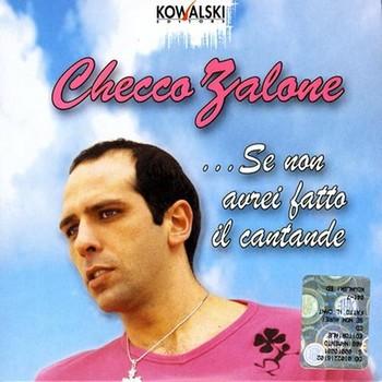 Checco Zalone - ...Se non avrei fatto il cantande - Officina Musicale