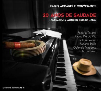 Fabbio Accardi - 20 anos de saudade - Omaggio a Jobim - Officina Musicale
