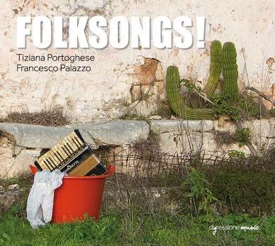 Tiziana Portoghese e Francesco Palazzo - FOLKSONGS! - Officina Musicale