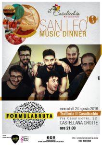 San Leo Music Fest 2016 - Music Dinner al Casalicchio con i Formula Bruta